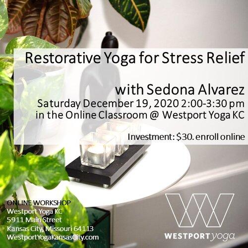 December+2020,+Restorative+Yoga+for+Stress+Relief+Sedona+Workshop.pptx